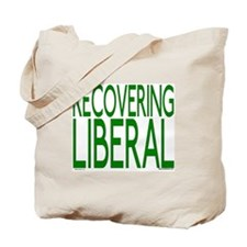 Recovering Liberal Tote Bag
