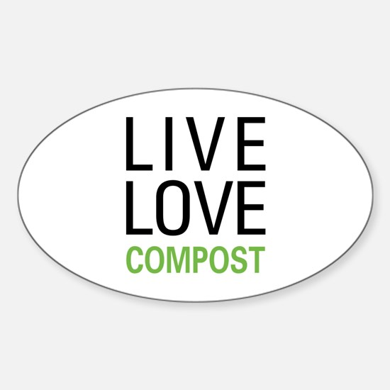 Live Love Compost Sticker (Oval)