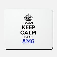 I cant keep calm Im AMG Mousepad