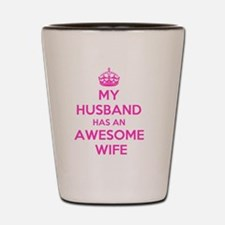 Funny I love my wife Shot Glass