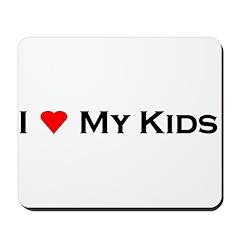 I Love My Kids Mousepad