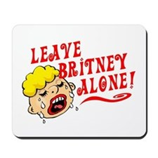 Leave Britney Alone Mousepad