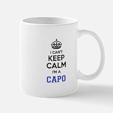 I cant keep calm Im CAPO Mugs