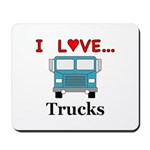 I Love Trucks Mousepad