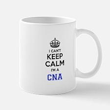 I cant keep calm Im CNA Mugs