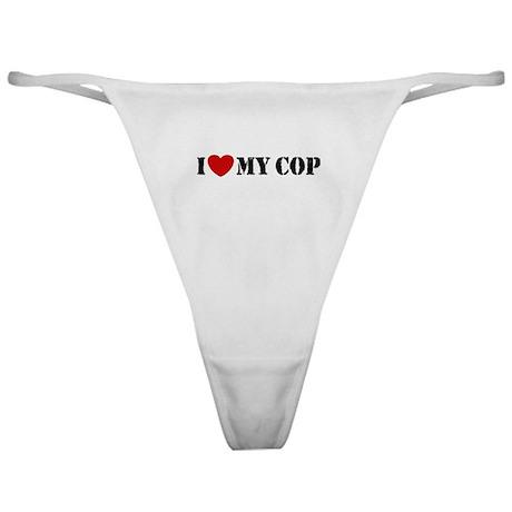 I Love My Cop Classic Thong