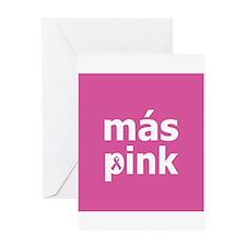 Más Pink Greeting Card