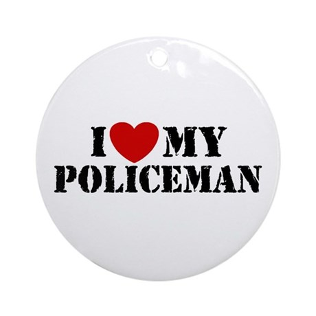 I Love My Policeman Ornament (Round)