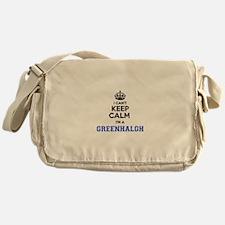 I cant keep calm Im GREENHALGH Messenger Bag
