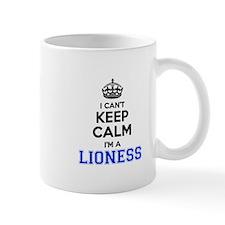 I cant keep calm Im LIONESS Mugs