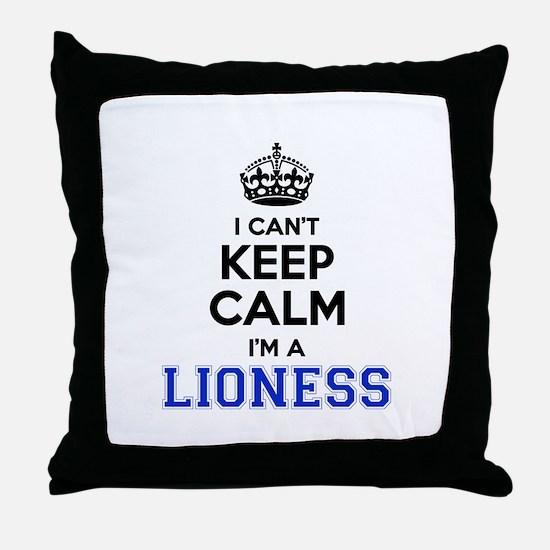 I cant keep calm Im LIONESS Throw Pillow
