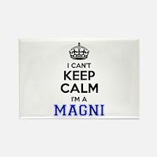 I cant keep calm Im MAGNI Magnets