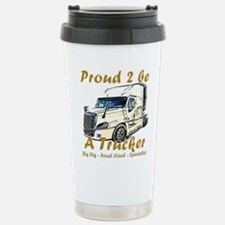 Proud to be a Trucker Travel Mug