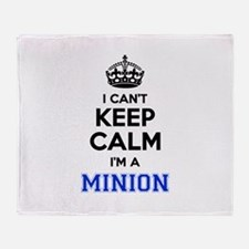 I cant keep calm Im MINION Throw Blanket
