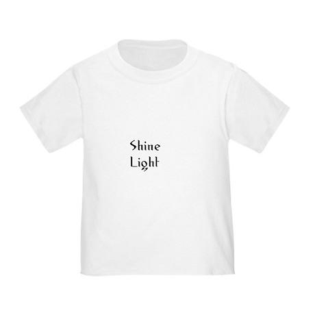 Shine Light Toddler T-Shirt