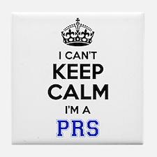 I cant keep calm Im PRS Tile Coaster