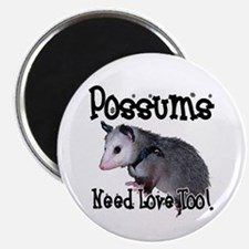 Possums Need Love Magnet