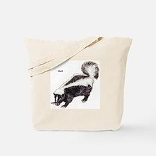 Skunk for Skunk Lovers Tote Bag