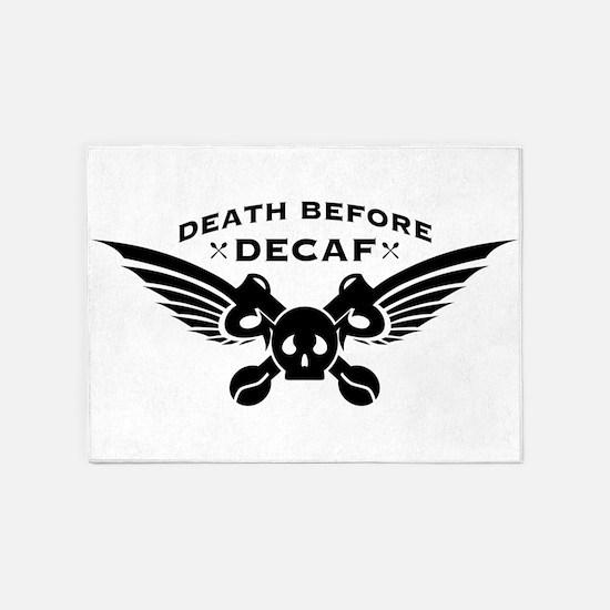 death before decaf coffee 5'x7'Area Rug