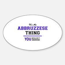 ABBRUZZESE thing, you wouldn't understand! Decal