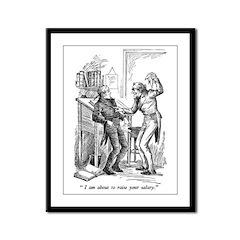 Raise Your Salary Framed Panel Print