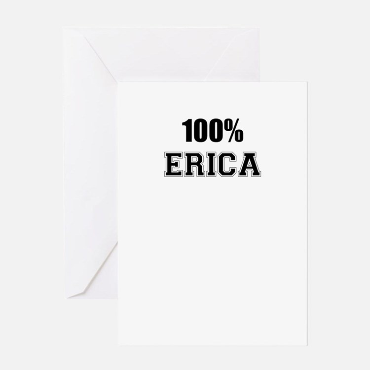 100% ERICA Greeting Cards