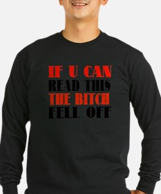 BIKERS T-Shirt ( if u can read this) Long Sleeve T