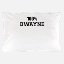 100% DWAYNE Pillow Case