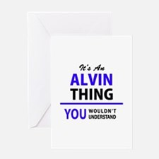 ALVIN thing, you wouldn't understan Greeting Cards
