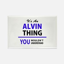 ALVIN thing, you wouldn't understand! Magnets