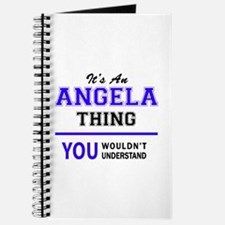 ANGELA thing, you wouldn't understand! Journal