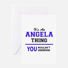 ANGELA thing, you wouldn't understa Greeting Cards