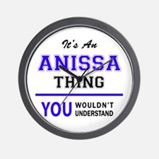 ANISSA thing, you wouldn't understand! Wall Clock