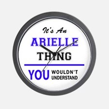 ARIELLE thing, you wouldn't understand! Wall Clock