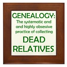 Dead Relatives Framed Tile