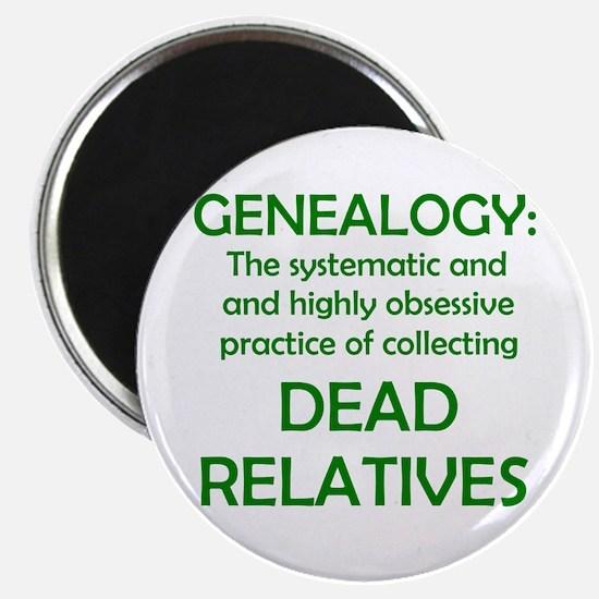 Dead Relatives Magnet