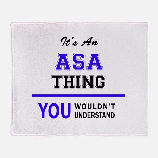 ASA thing, you wouldn't understand! Throw Blanket