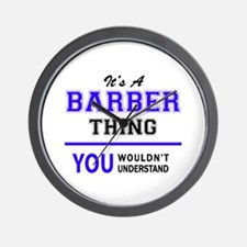 BARBER thing, you wouldn't understand! Wall Clock