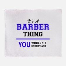 BARBER thing, you wouldn't understan Throw Blanket