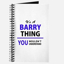 BARRY thing, you wouldn't understand! Journal