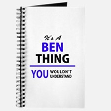 BEN thing, you wouldn't understand! Journal