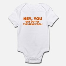 Get out of the gene pool Infant Bodysuit