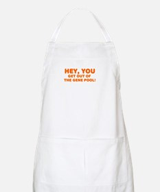 Get out of the gene pool BBQ Apron