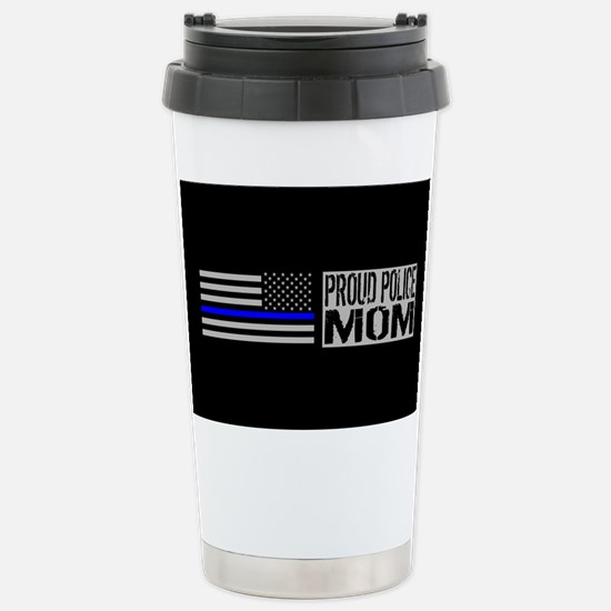 Police: Proud Mom (Blac Stainless Steel Travel Mug