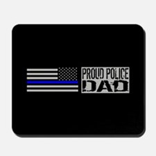 Police: Proud Dad (Black Flag Blue Line) Mousepad