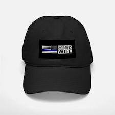 Police: Proud Wife (Black Flag Blue Line Baseball Hat