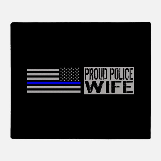 Police: Proud Wife (Black Flag Blue Throw Blanket