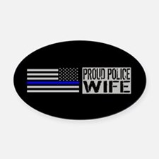 Police: Proud Wife (Black Flag Blu Oval Car Magnet