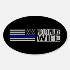 Police: Proud Wife (Black Flag Blue Sticker (Oval)