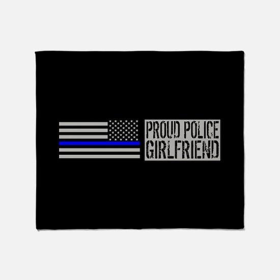 Police: Proud Girlfriend (Black Flag Throw Blanket